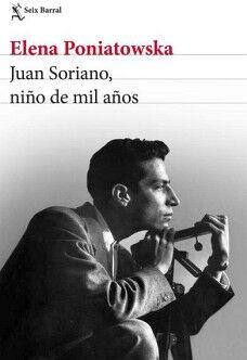 JUAN SORIANO, NIÑO DE MIL AÑOS