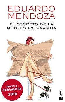 SECRETO DE LA MODELO EXTRAVIADA, EL                 (SEIX BARRAL)
