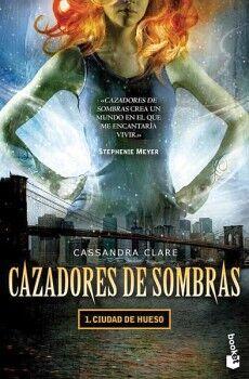 CAZADORES DE SOMBRAS 1 -CIUDAD DE HUESO-