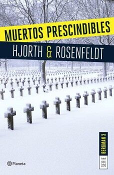 MUERTOS PRESCINDIBLES                -SERIE BERGMAN-