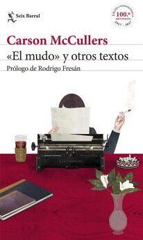 MUDO Y OTROS TEXTOS, EL          (ED. 100 ANIVERSARIO)
