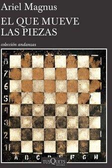 QUE MUEVE LAS PIEZAS, EL              (COL. ANDANZAS)