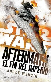 STAR WARS -AFTERMATH/EL FIN DEL IMPERIO-