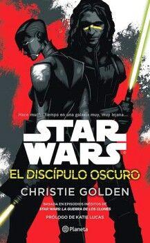 STAR WARS -EL DISCIPULO OSCURO-