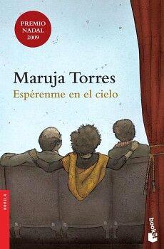 ESPERENME EN EL CIELO                 (PREMIO NADAL 2009/DESTINO)