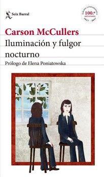 ILUMINACION Y FULGOR NOCTURNO        (ED. 100 ANIVERSARIO)