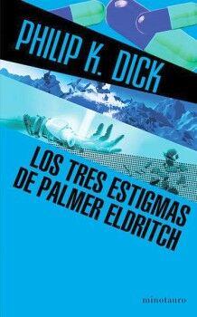 TRES ESTIGMAS DE PALMER ELDRITCH, LOS