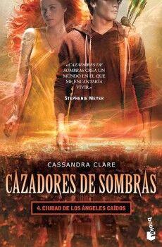 CAZADORES DE SOMBRAS 4 -CIUDAD DE LOS ANGELES CAIDOS-