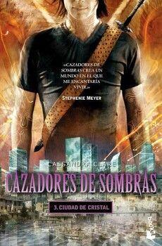 CAZADORES DE SOMBRAS 3 -CIUDAD DE CRISTAL-