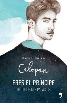 CELOPAN -ERES EL PRINCIPE DE TODOS MIS PALACIOS-