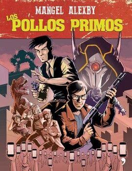 POLLOS PRIMOS, LOS