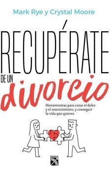 RECUPERATE DE UN DIVORCIO