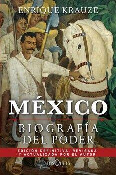 MEXICO -BIOGRAFIA DEL PODER-