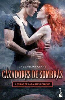 CAZADORES DE SOMBRAS 5 -CIUDAD DE LAS ALMAS PERDIDAS-   (DESTINO)