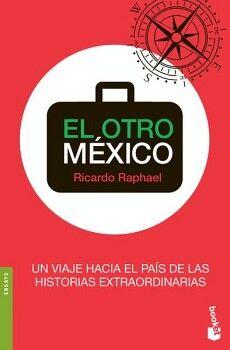OTRO MEXICO, EL                             (ENSAYO/TEMAS DE HOY)