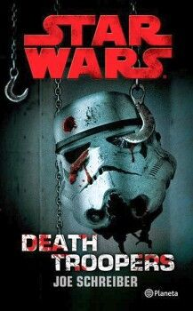 STAR WARS -DEATH TROOPERS-