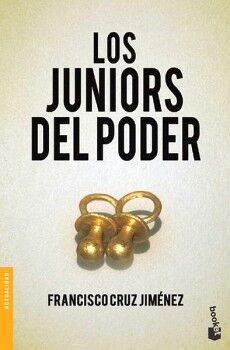 JUNIORS DEL PODER, LOS                  (ACTUALIDAD/TEMAS DE HOY)
