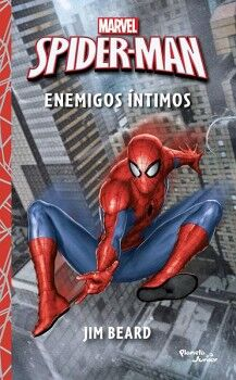 SPIDER MAN -ENEMIGOS INTIMOS-             (MARVEL)
