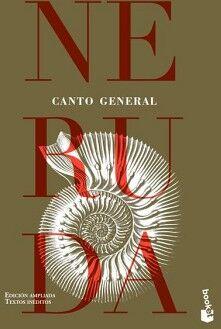 CANTO GENERAL          (ED. AMPLIADA/TEXTOS INEDITOS/SEIX BARRAL)