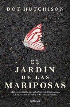 JARDIN DE LAS MARIPOSAS, EL
