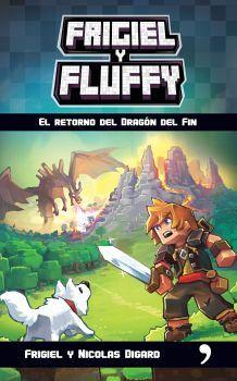 FRIGIEL Y FLUFFY -EL RETORNO DEL DRAGON DEL FIN- (MINECRAFT)
