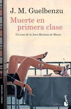 MUERTE EN PRIMERA CLASE                                 (DESTINO)