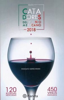 GUIA CATADORES DEL VINO MEXICANO 2018
