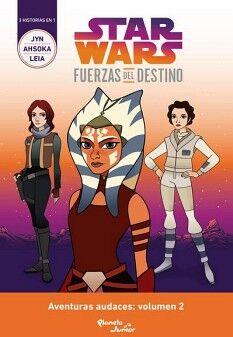 STAR WARS -FUERZAS DEL DESTINO 2-     (AVENTURAS AUDACES)