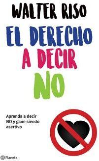 DERECHO A DECIR NO, EL