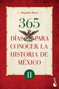 365 DIAS PARA CONOCER LA HISTORIA DE MEXICO II    (MARTINEZ ROCA)