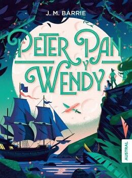 PETER PAN Y WENDY                         (AUSTRAL INTREPIDA)