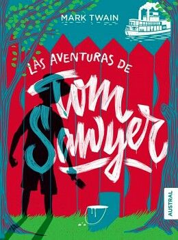 AVENTURAS DE TOM SAWYER, LAS              (AUSTRAL INTREPIDA)