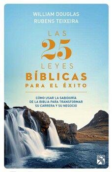 25 LEYES BIBLICAS PARA EL EXITO, LAS