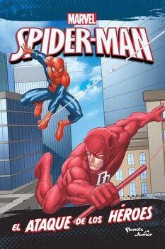 SPIDER-MAN -EL ATAQUE DE LOS HEROES-      (MARVEL)
