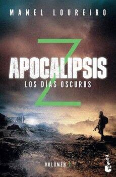 APOCALIPSIS Z -LOS DIAS OSCUROS- (VOL.2)                (PLANETA)