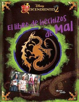 DESCENDIENTES 2 -EL LIBRO DE HECHIZOS DE MAL-