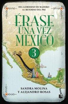 ERASE UNA VEZ MEXICO 3                                    (MR)