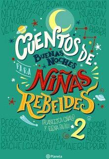 CUENTOS DE BUENAS NOCHES PARA NIÑAS REBELDES 2 (EMPASTADO)