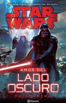 STAR WARS -AMOS DEL LADO OSCURO-