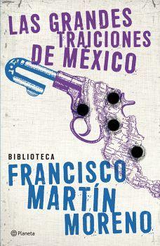 GRANDES TRAICIONES DE MEXICO, LAS (BIBLI. FRANCISCO MARIN MORENO)