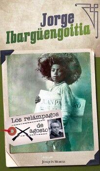 RELAMPAGOS DE AGOSTO, LOS