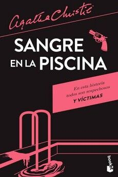 SANGRE EN LA PISCINA                                     (ESPASA)