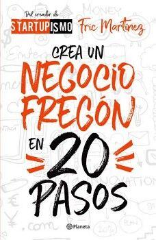 CREA UN NEGOCIO FREGON EN 20 PASOS