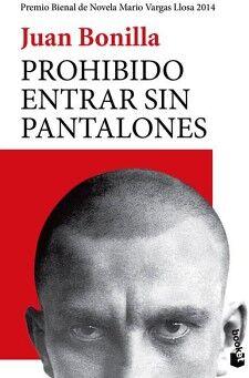 PROHIBIDO ENTRAR SIN PANTALONES                     (SEIX BARRAL)