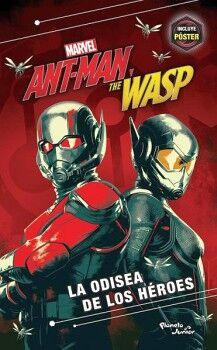 ANT-MAN THE WASP -LA ODISEA DE LOS HEROES- (INCLUYE POSTER)