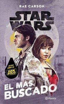 STAR WARS -EL MAS BUSCADO-