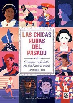 CHICAS RUDAS DEL PASADO, LAS