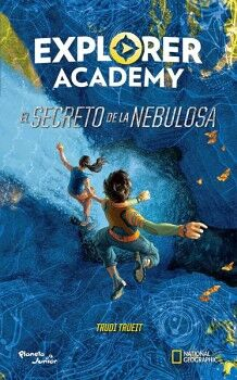 EXPLORER ACADEMY -EL SECRETO DE LA NEBULOSA-