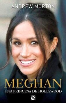 MEGHAN -UNA PRINCESA DE HOLLYWOOD-