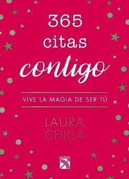 365 CITAS CONTIGO -VIVE LA MAGIA DE SER TU-